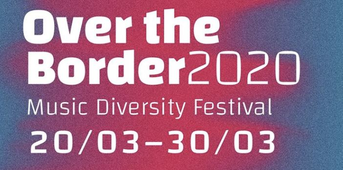 Over The Border Festival 2020